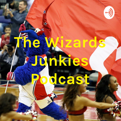 The Wizards Junkies – Episode 7: Jalon Dixon returns and the NBA!