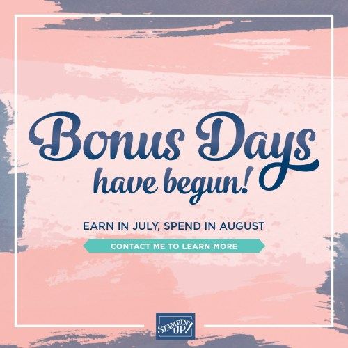 It's Bonus Days! What is that? Place a min. $50.00 Online Order (before shipping and tax) between July 1 - August 3, 2020 and earn a coupon code for $5.00 off your order placed August 4 - 31, 2020. You can earn as many coupon codes as you want; there is no limit! See my blog here for details: https://wp.me/p59VWq-bjw