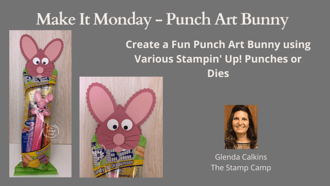Punch Art a fun and different way to use your punches or dies. Let's create this fun little Easter Bunny with some of Stampin' Up! punches. #thestampcamp #stampinup #punches