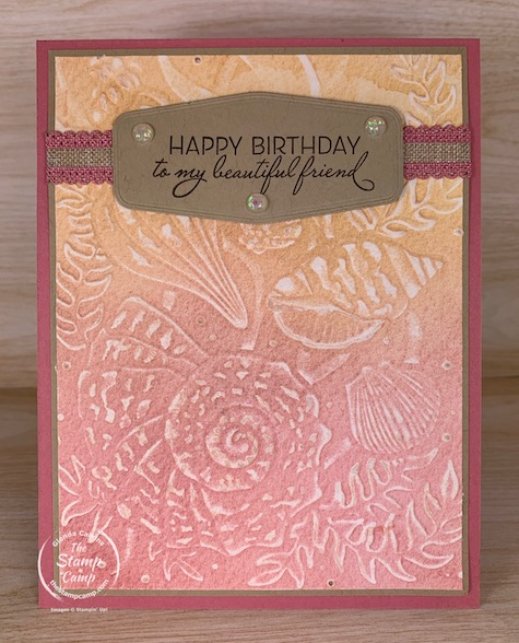 This week's Technique Tuesday card features the Seashells 3D Embossing Folder from Stampin' Up! This is part of my Customer Appreciation PDF file for March product suite. #thestampcamp #stampinup #seashells