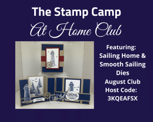 August Stamp Camp At Home Features Sailing Home Bundle