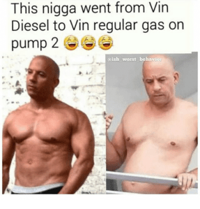 this-nigga-went-from-vin-diesel-to-vin-regular-gas-1663006