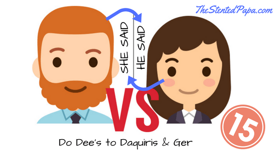 He Said / She Said - The Bloggers Ed Do Dee's to Daquiris