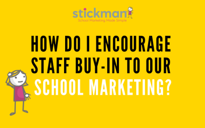 How To Get Staff To Support Your School Marketing