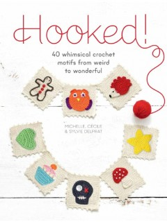 Hooked!: 40 Whimsical Crochet Motifs from Weird to Wonderful Review and Giveaway