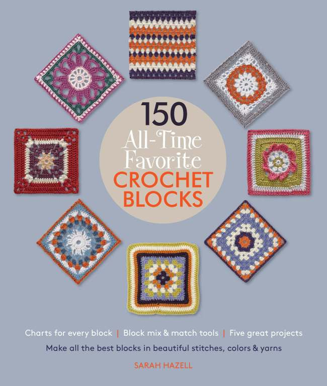 150 All-Time Favorite Crochet Blocks by Sarah Hazell: Book Review   www.thestitchinmommy.com