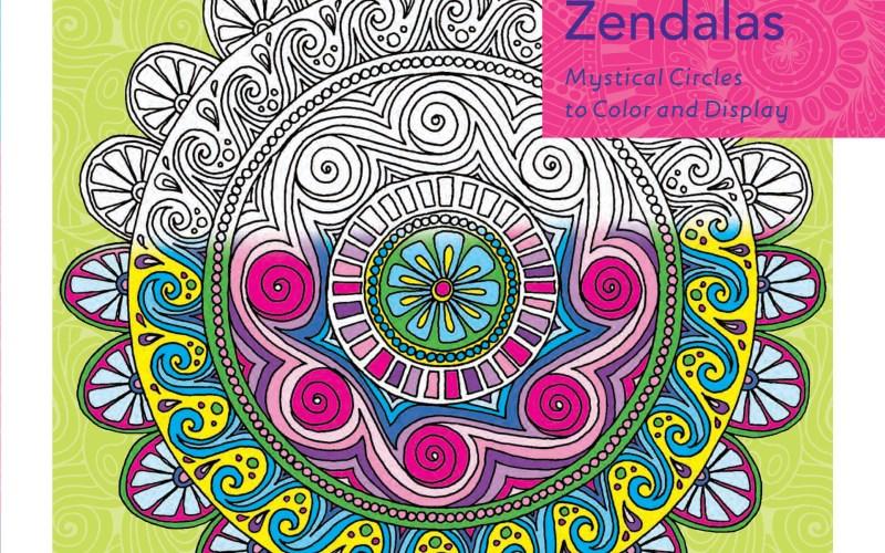 Zendoodle Coloring: Inspiring Zendalas & Enchanting Gardens – Book Review