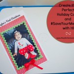 Create the Perfect Holiday Card and #SaveYourMemories with HP