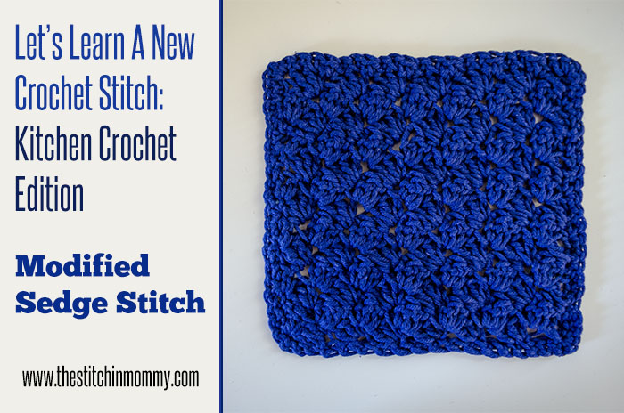 Modified Sedge Stitch Tutorial and Dishcloth Pattern