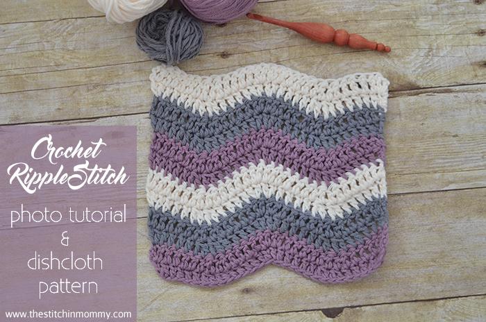 Crochet Ripple Stitch Tutorial and Dishcloth Pattern