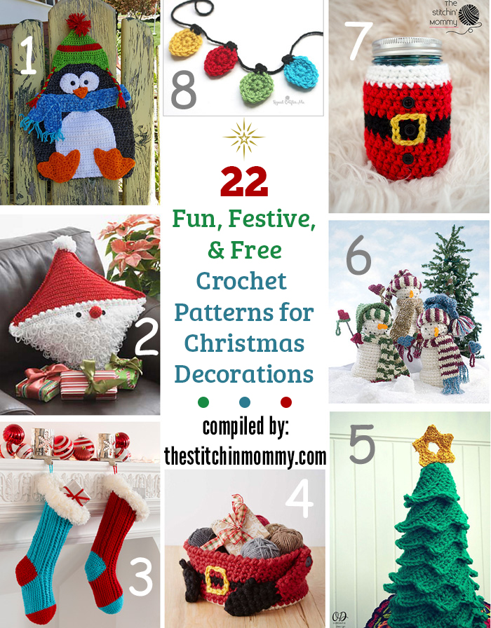 22 Fun, Festive, & Free Crochet Patterns for Christmas Decorations compiled by The Stitchin' Mommy   www.thestitchinmommy.com