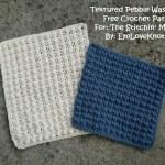 Textured Pebble Washcloth – Free Crochet Pattern