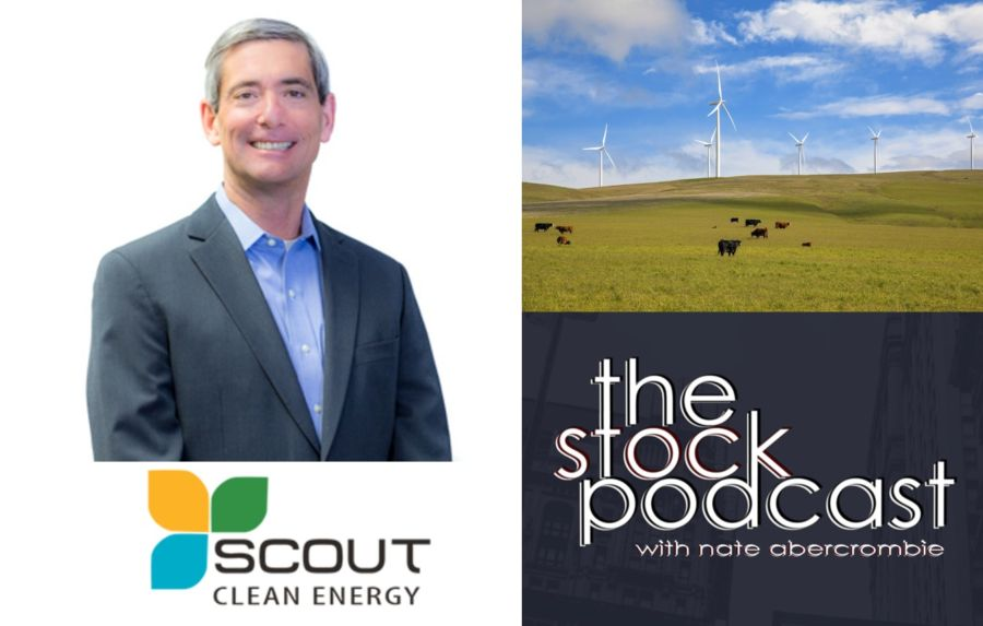 Michael Rucker - CEO of Scout Clean Energy - The Stock