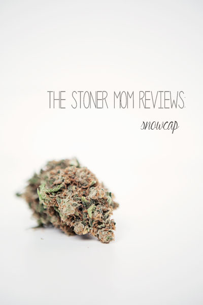 "pot strain ""snowcap"" review by The Stoner Mom"