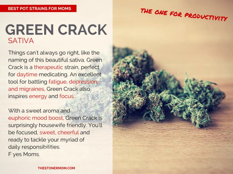 Green Crack: The Best Pot strains for Moms