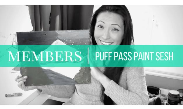 MEMBERS   Puff Pass & Paint Sesh