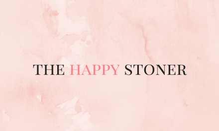 Monday Musings | The Happy Stoner