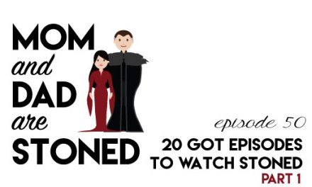 MADAS 50  |  20 Essential Game of Thrones Episodes to Watch Stoned