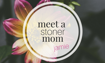 Meet a Stoner Mom   Jamie: Mom of two treating Depression & Anxiety with Cannabis