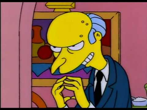 Mr. Smithers saying Excellent