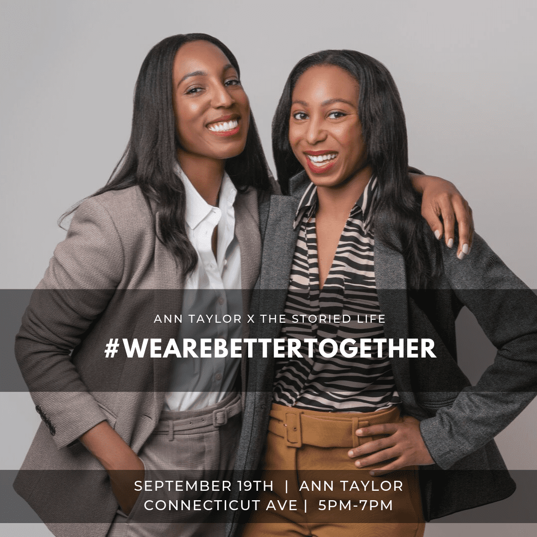 Jilene and Lana Jackson Co-Founders of The Storied Life wearing women' suits for Ann Taylor x The Storied Life We Are Better Together Campaign IMG1