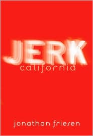 Jerk California by Jonathan Friesen