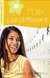 Me, Just Different by Stephanie Morrill