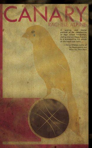 Canary by Rachel Alpine