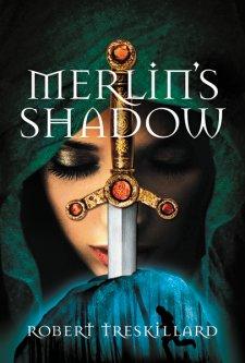 Merlin's Shadow by Robert Treskillard
