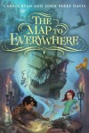 The Map to Everywhere by Carrie Ryan and John Parke Davis