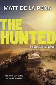 The Hunted by Matt de la Pena