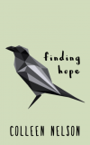 Finding Hope by Colleen Nelson