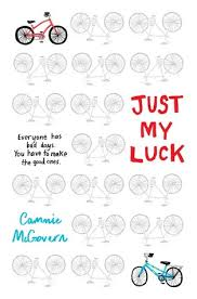 Just My Luck by Cammie McGovern