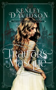 Traitor's Masque by Kenley Davidson