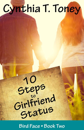 10 Steps to Girlfriend Status by Cynthia Toney