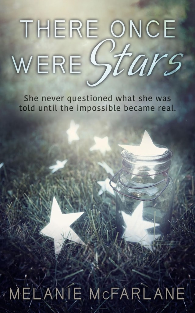 There Once Were Stars by Melanie McFarlane