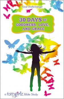 30 Days of Goodness, Love and Grace by Susie Shellenberger