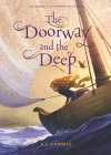 The Doorway and the Deep by K.  … <a href=