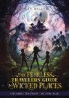 The Fearless Traveler's Guide to Wicked Places by Peter Begler