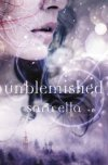 Unblemished by Sara Ella