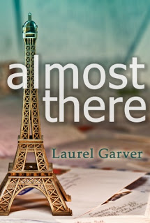 Almost Thereb y Laurel Garver