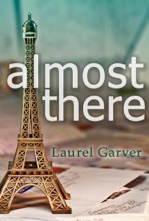 Almost Thereb y Laurel Garver