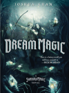 Dream Magic by Joshua Khan