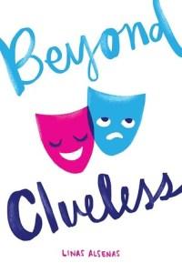 Beyond Clueless by Linas Alsenas