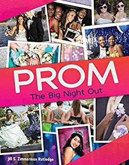 Prom by Jill S Zimmerman Rutledge