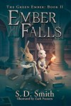 Ember Falls by S. D. Smith