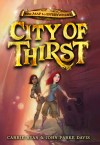 City of Thirst by Carrie Ryan and John Parker Davis