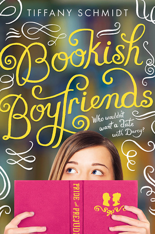 Bookish Boyfriends by Tiffany Schmidt