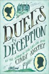 Duels and Deception by Cindy Anstey