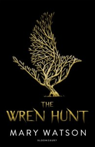 Wren Hunt by Mary Watson